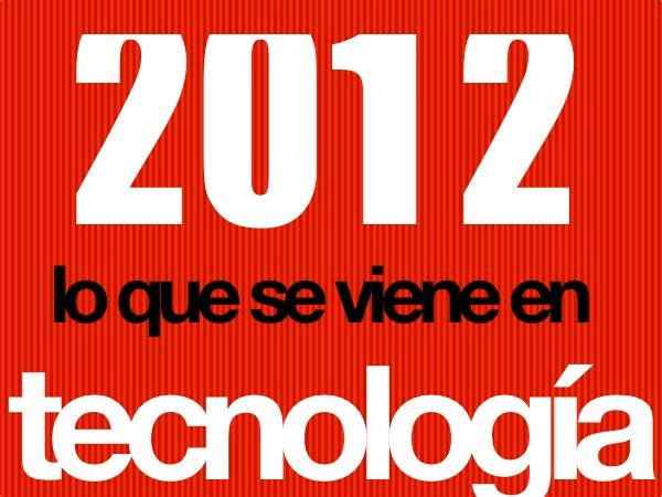 La temas tecnologícos del 2012