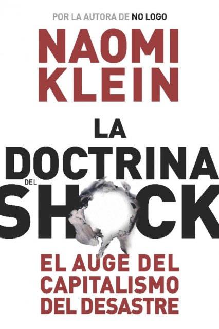 """Polémicas en torno a """"La doctrina del Shock"""""""