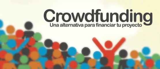 Crowdfunding: cooperación colectiva para financiar proyectos