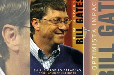 Bill Gates: un optimista impaciente