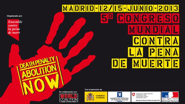 congreso contra pena de muerte-congreso mundial-pena de muerte-abolition now