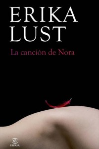lacancion de Nora-Erika Lust