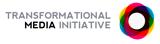 Transformational Media Initiative