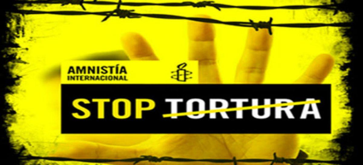Amnistía Internacional insta a México en la lucha contra la tortura generalizada