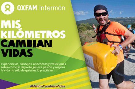 Oxfam Intermón. 100 Kilómetros solidarios contra la pobreza y el hambre