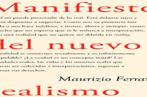 El Nuevo Realismo; la filosofía de nuestros tiempos