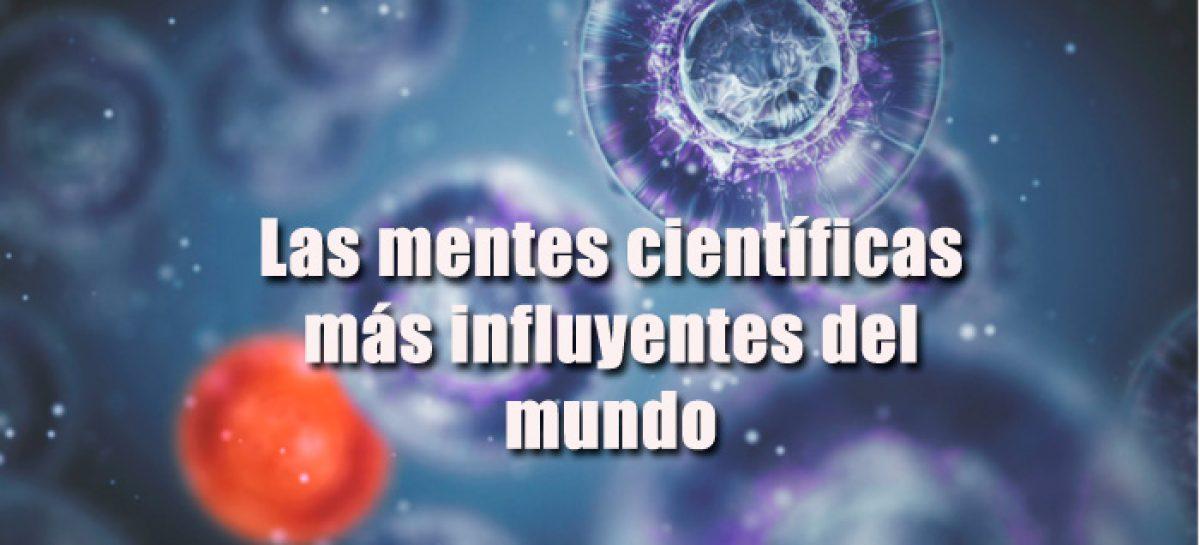 Las mentes científicas más influyentes del mundo