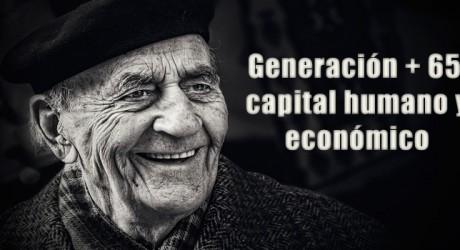 Generación + 65, capital humano y económico