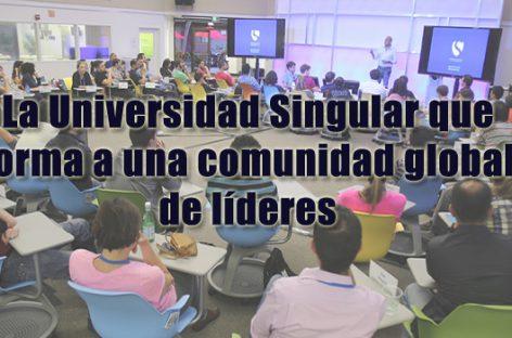 La Universidad Singular que forma a una comunidad global de líderes