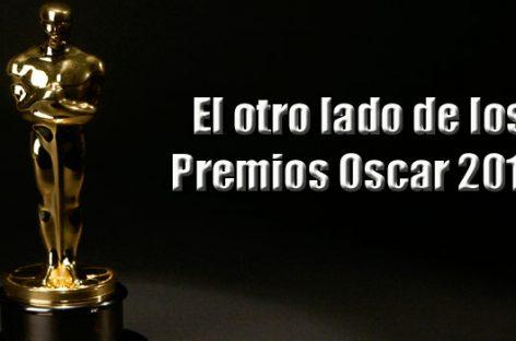 El otro lado de los Premios Oscar 2016