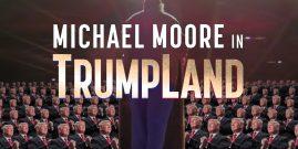 'Trumpland', el estreno sorpresa de la película de Michael Moore
